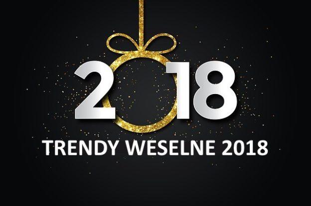 Trendy weselne 2018